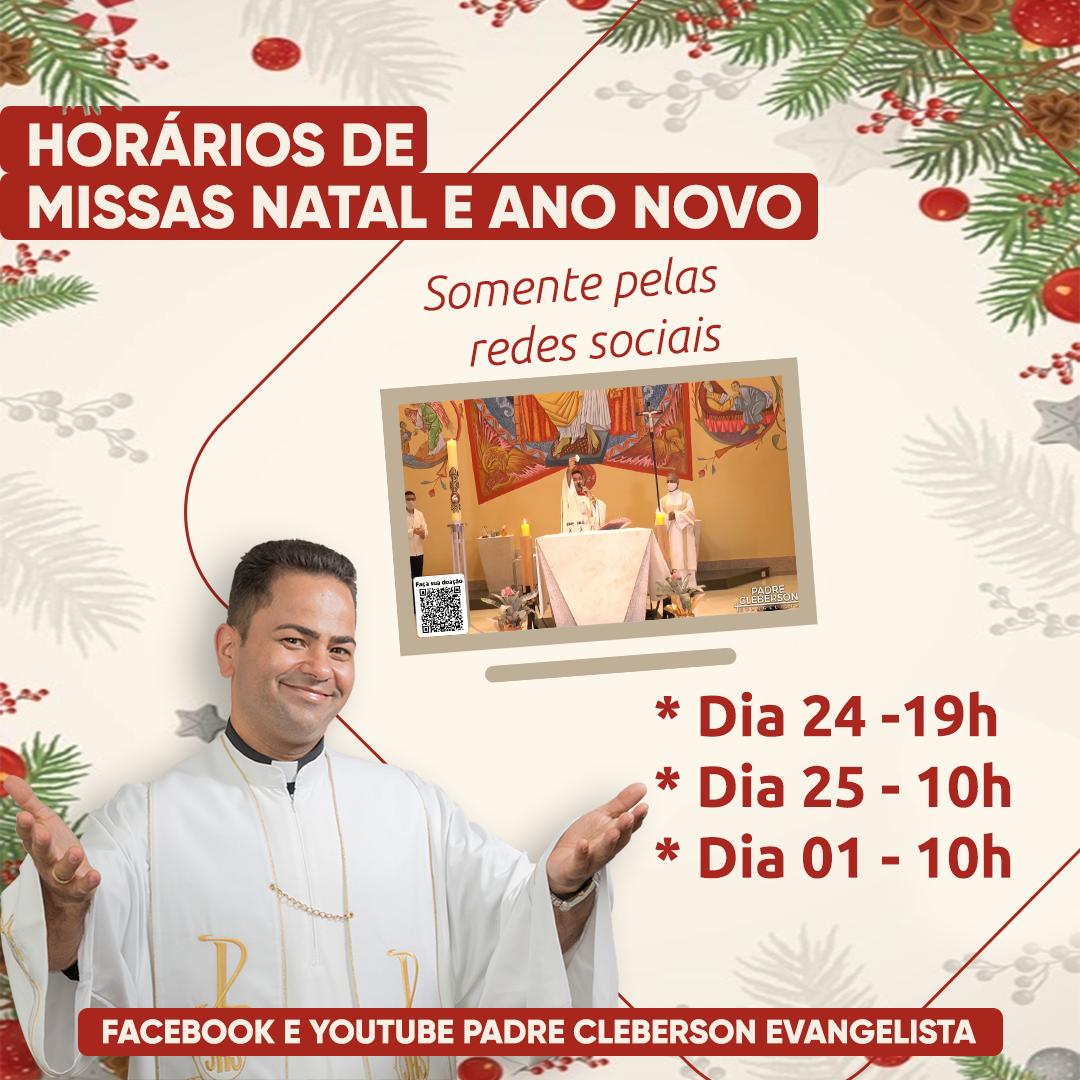 ATENÇÃO PARA OS HORÁRIOS DE MISSAS PARA O NATAL E ANO NOVO!