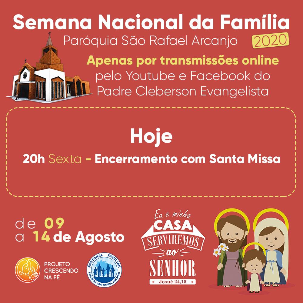 Hoje é o encerramento da Semana Nacional da Família!