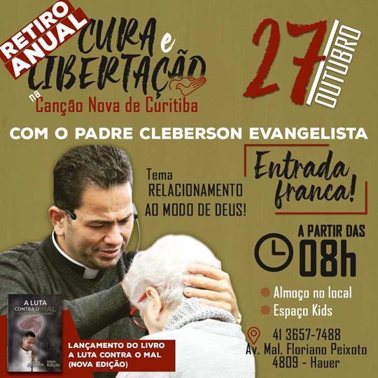 Retiro de Cura e Libertação na Canção Nova de Curitiba - É amanhã
