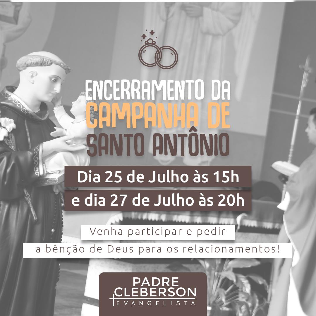 Encerramento da campanha de Santo Antônio