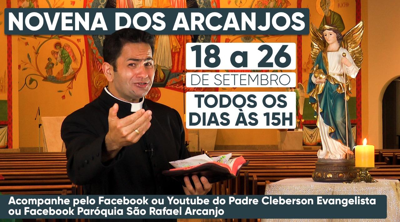 Hoje daremos início a novena dos Arcanjos!