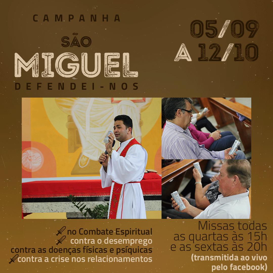 Quinto dia da campanha de São Miguel Arcanjo.