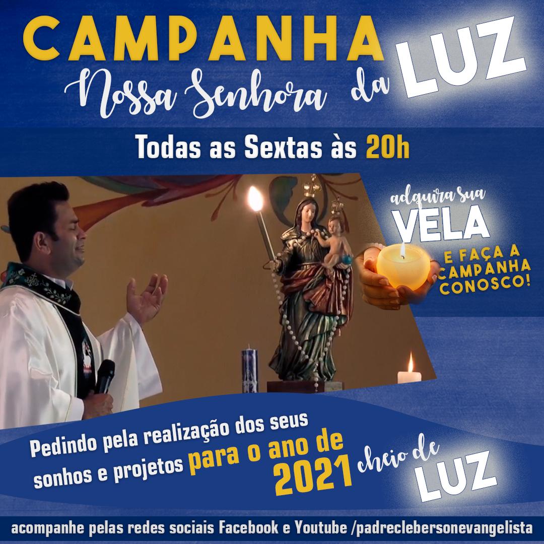Campanha de Nossa Senhora da Luz agora presencial!