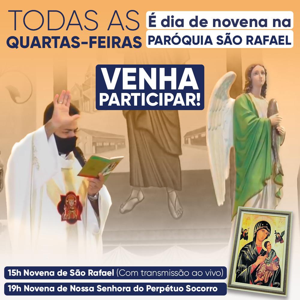 Novena na paróquia São Rafael! TODAS AS QUARTAS-FEIRAS