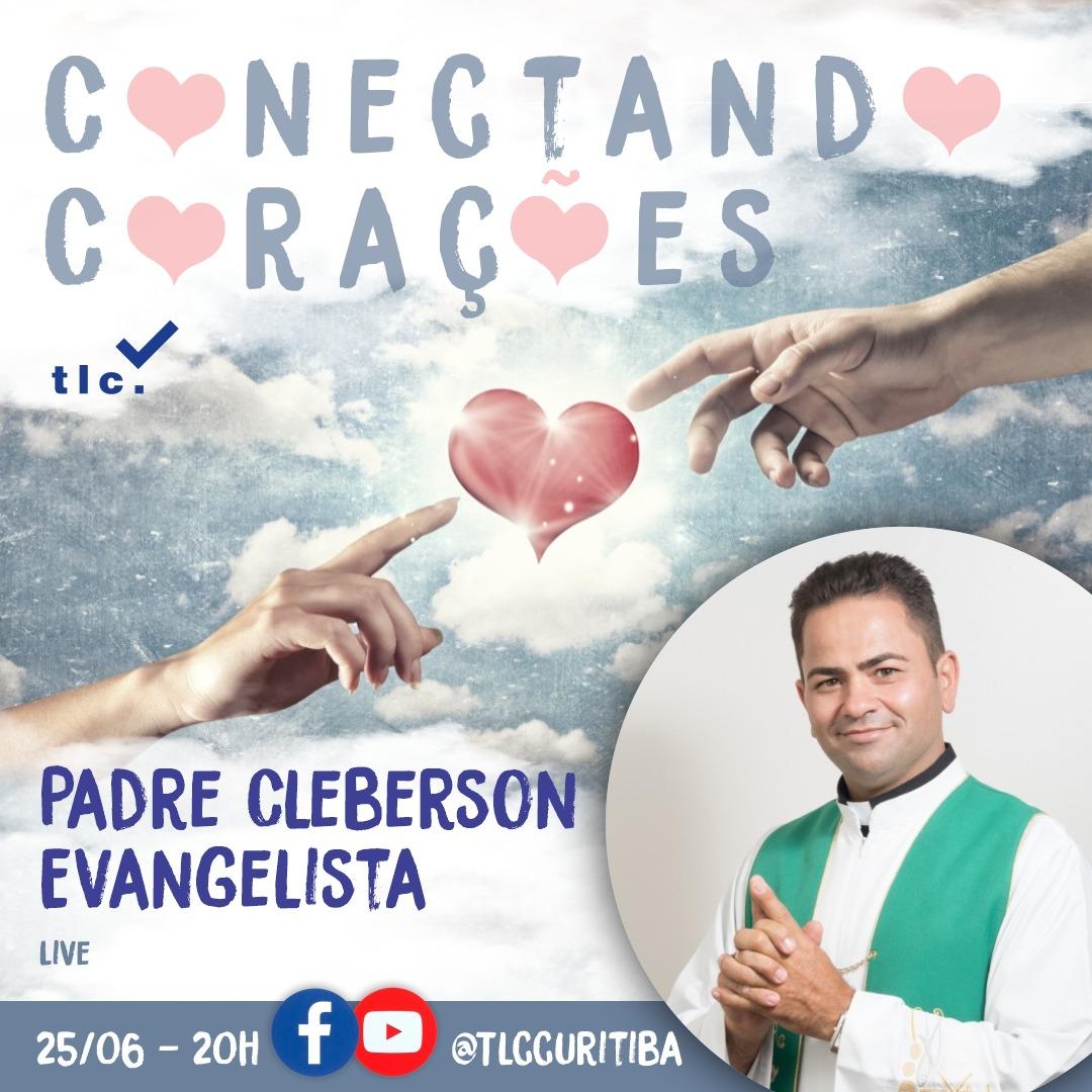 Padre Cleberson em Live com o TLC Brasil nesta Quinta-feira