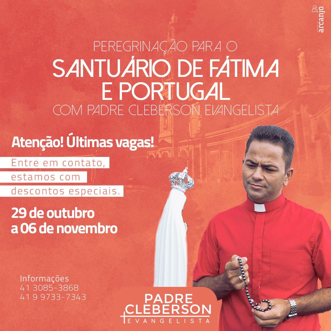 Peregrinação a Fátima e Portugal com o padre Cleberson