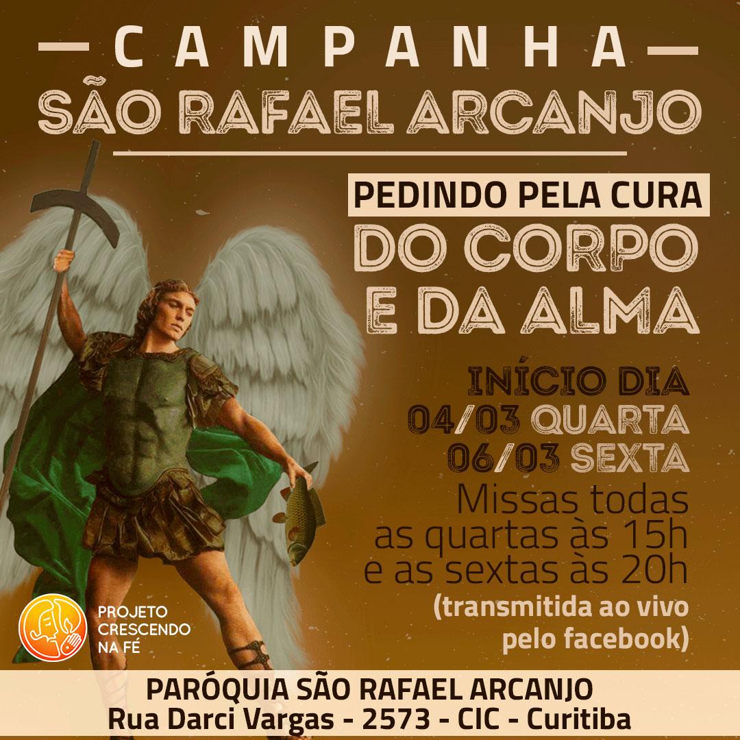 Primeira campanha de oração na paróquia São Rafael Arcanjo