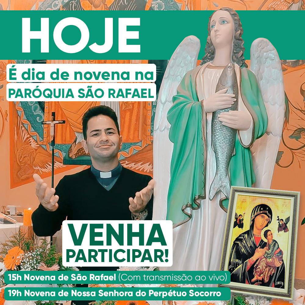 Hoje tem novena de São Rafael Arcanjo!