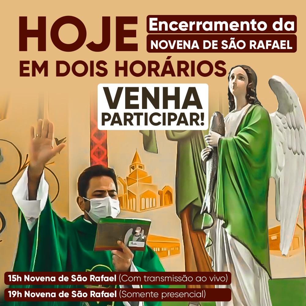 Encerramento da Novena de São Rafael!