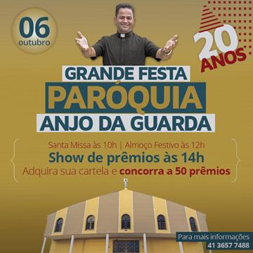 GRANDE FESTA DO PADROEIRO ANJO DA GUARDA!
