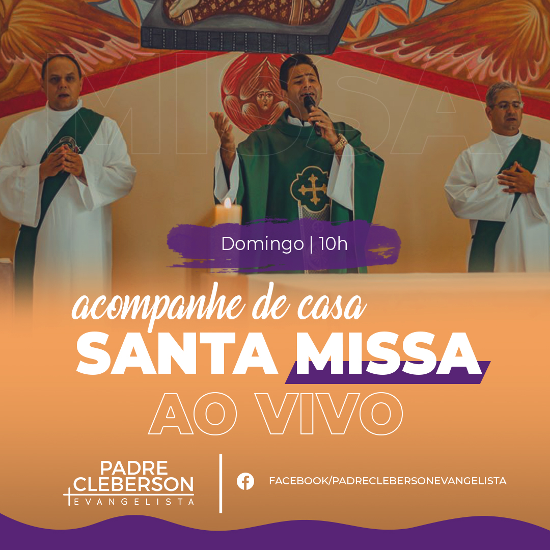 Santa Missa ao vivo! Missa Dominical